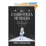 The Fashionista Murders, by William Thompson Ong