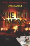 The Hot Mess, by Gayle Carline